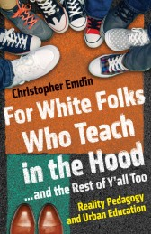 Emdin-ForWhiteFolksWhoTeachintheHood-663x1024